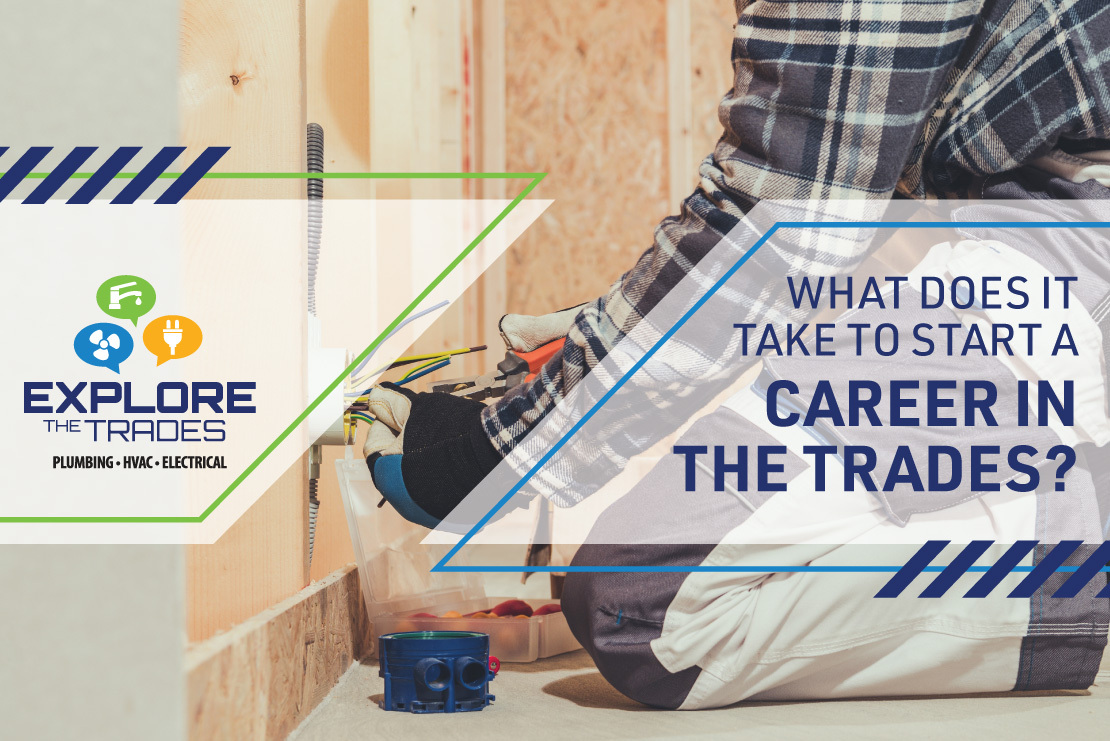 What Does It Take To Start A Career In The Trades? featured image
