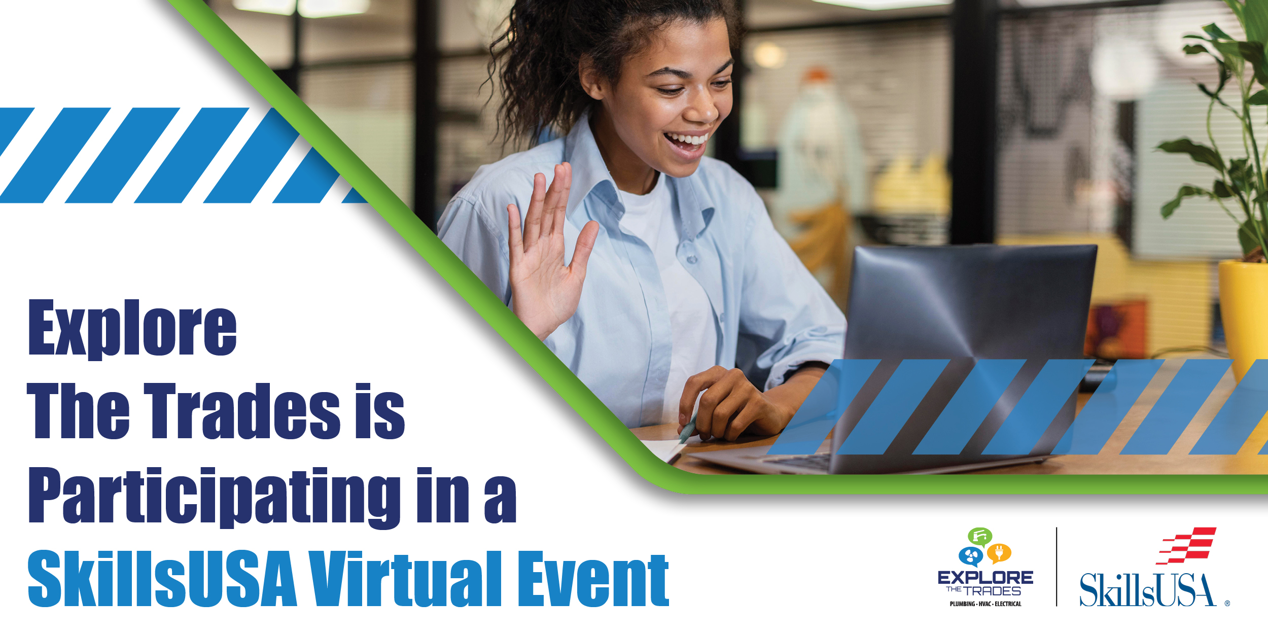 Explore The Trades Participates In The SkillsUSA National Leadership & Skills Virtual Event featured image
