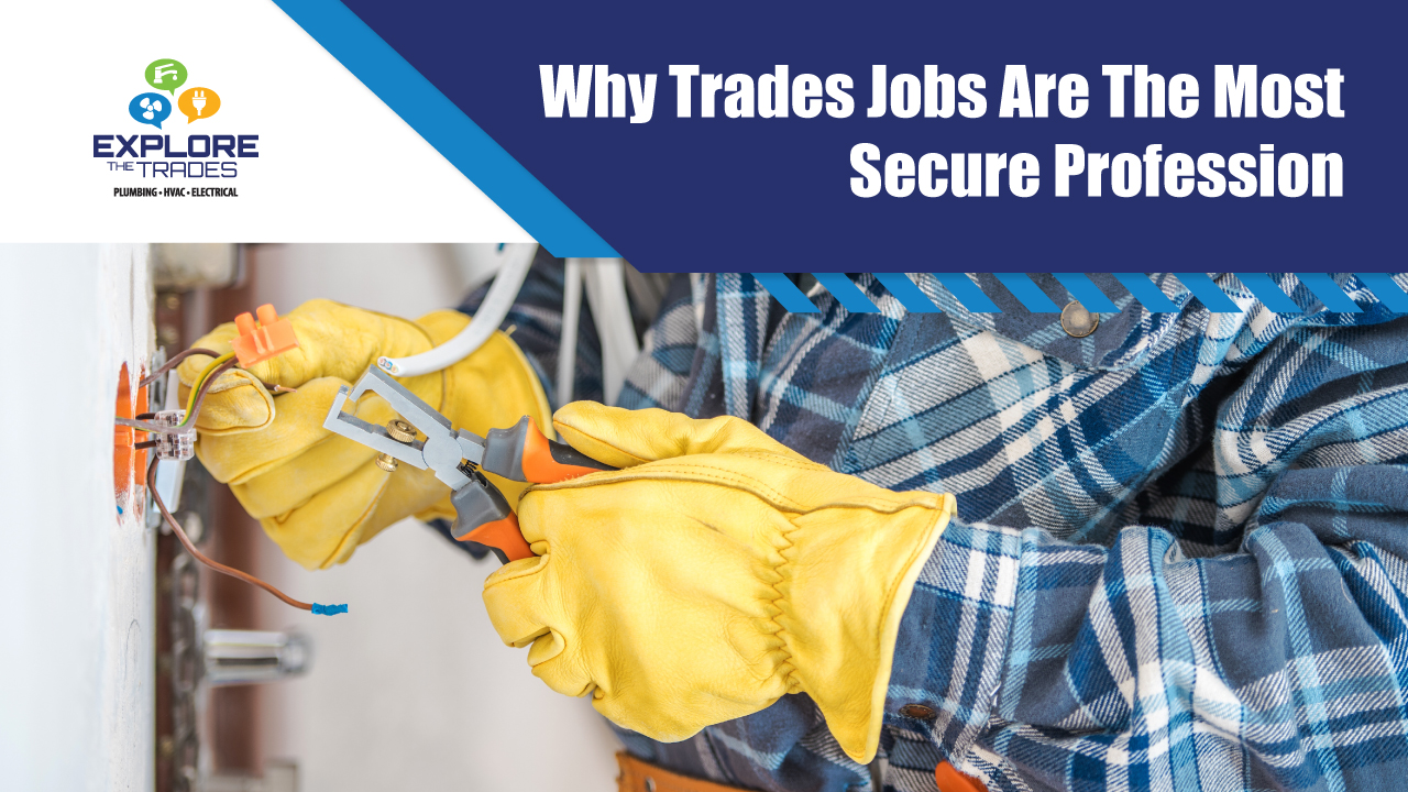 Why Trades Jobs Are Reliably Secure Professions featured image